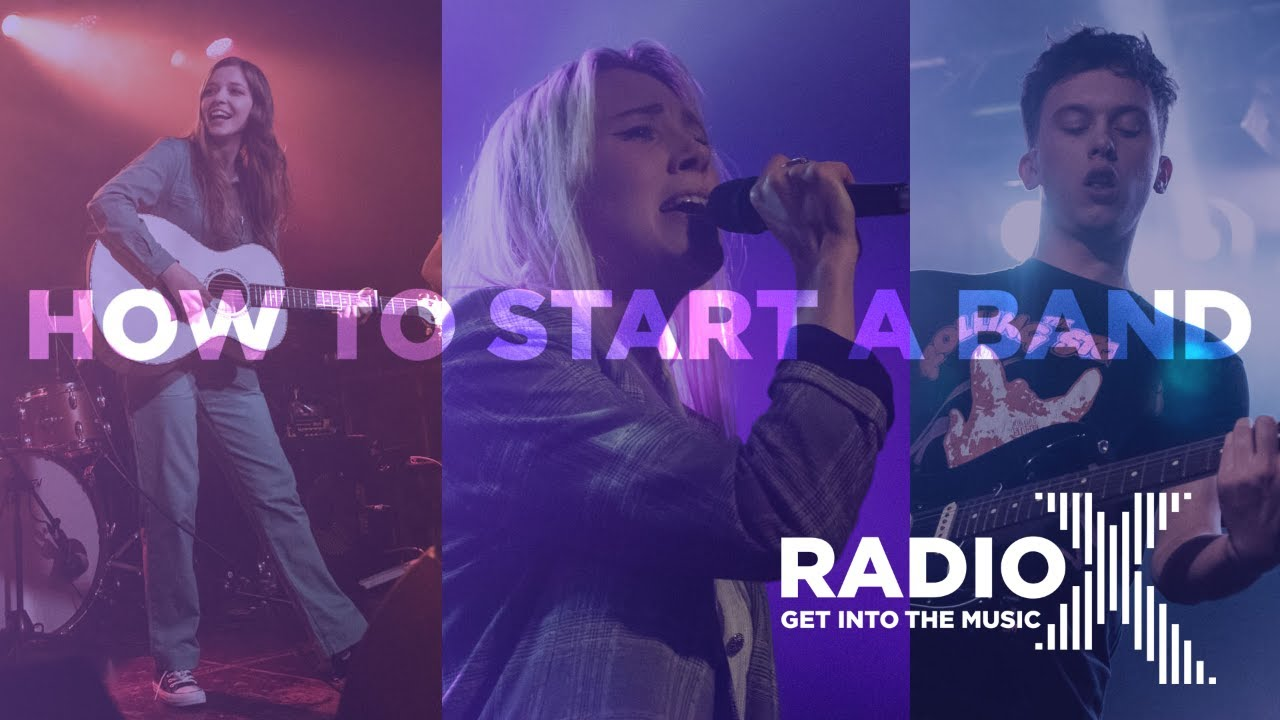 radio x how to start a band youtube thumbnail